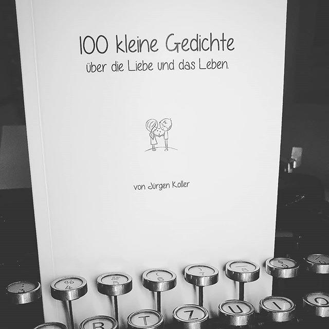100 kleine Gedichte über das Leben und die Liebe